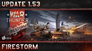 "Update 1.53 ""Firestorm"""