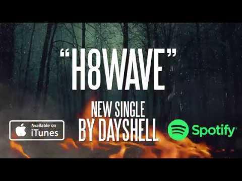DAYSHELL - H8WAVE (Lyric Video)
