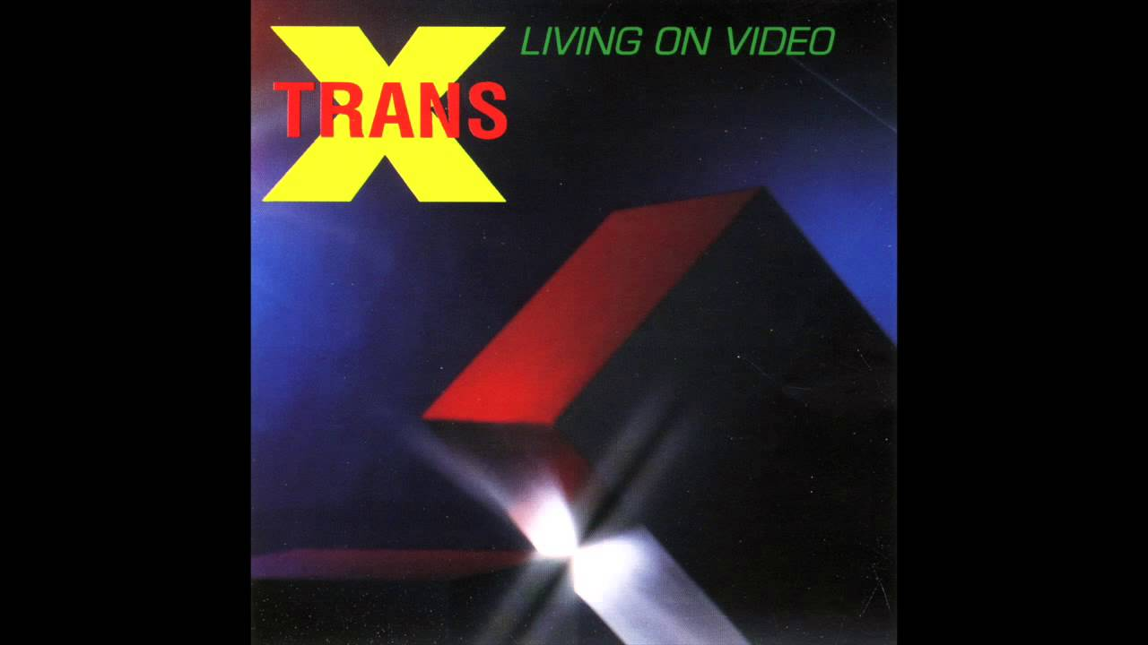 Download Trans-X - Living On Video