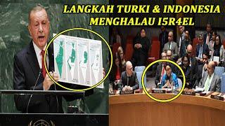 LANGKAH TEGAS INDONESIA & TURKI TERH4DAP l5R4EL !!!