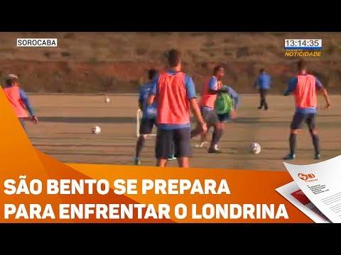 São Bento se prepara para enfrentar o Londrina - TV SOROCABA/SBT