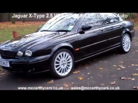used jaguar x type 2 5 v6 awd sport indianapolis auto mt03 for sale croydon mccarthy cars youtube. Black Bedroom Furniture Sets. Home Design Ideas