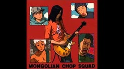 Mongolian Chop Squad: The U.S. Album [Remastered]