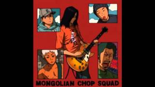Mongolian Chop Squad: The U.S. Album [Remastered]