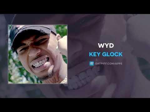 Key Glock - WYD (AUDIO)
