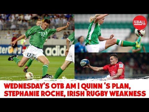 WATCH: Irish Rugby weakness, Niall Quinn masterplan, Doddie Weir, Stephanie Roche | #OTBAM