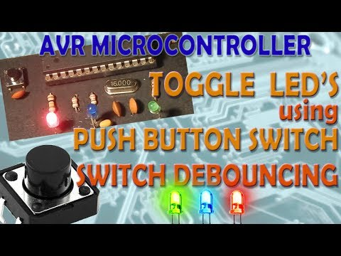 AVR Microcontroller  Toggle LED's Using a Push Button Switch