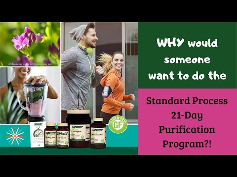 WHY Would Someone Want To Do The Standard Process  21 Day Purification Program?!
