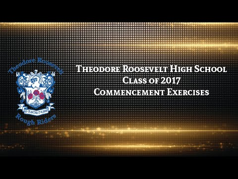 Theodore Roosevelt High School Class of 2017 Graduation