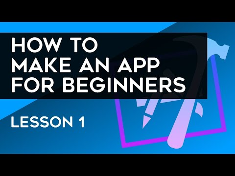 How to Make an App for Beginners (2018) - Lesson 1