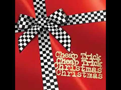 I Wish It Was Christmas Today by Cheap Trick