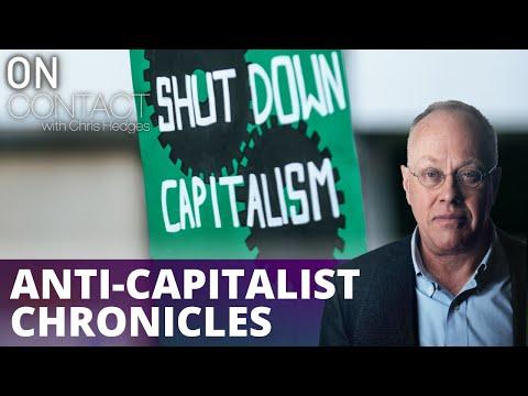 Anti-Capitalist Chronicles, Part 1