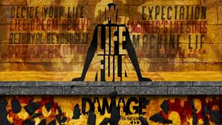 My Life Full Damage   The real soul