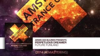 Armin van Buuren presents Perpetuous Dreamer - Future Funland (Extended 12 inch) Remastering 2014