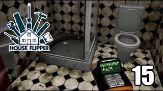 HOUSE FLIPPER 🛠 Heimwerker Simulator 15 ► In Küche und WC ist alles OK [Deutsch|German]