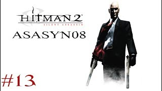 #13 Hitman 2: Silent Assassin - Morderstwo na bazarze [Misja 13/20] [Let's Play PL]