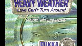 Heavy Weather   Love Can