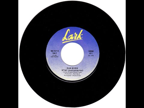 Dan Byrd - Stay (Instrumental Version) B' Side From (Vinyl, 7''- 1986)