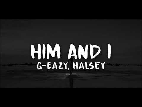 G-Eazy, Halsey - Him and I (Clean)(No Rap)