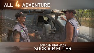 Sock Air Filter: BCF Camping Hacks ► All 4 Adventure TV