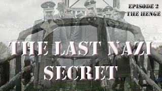 the LAST NAZI SECRET, the HENGE  in LUDWIGSDORF -  and WHAT IS REALLY THERE NOW? episode 2