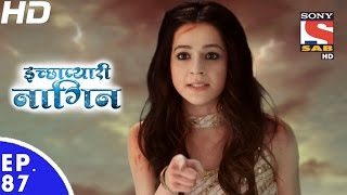 Icchapyaari Naagin - इच्छाप्यारी नागिन - Episode 87 - 25th January, 2017