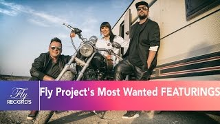 Fly Project's Most Wanted FEATURINGS - Super Party Mix