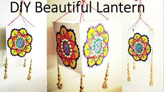 How to Make Beautiful Lantern/ Kandil at home || Diwali Home Decor