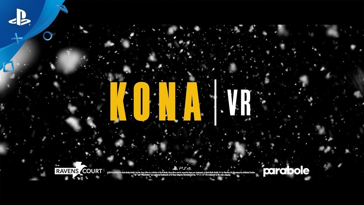 Kona VR - Launch Trailer | PS VR