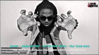 Jahmiel - Wanna Be Free [Better Daze Riddim] June 2014