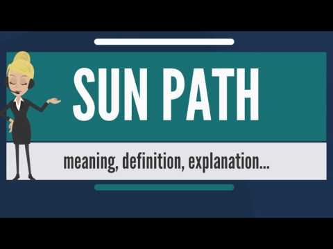 What is SUN ? What does SUN PATH mean? SUN PATH meaning, definition & explanation