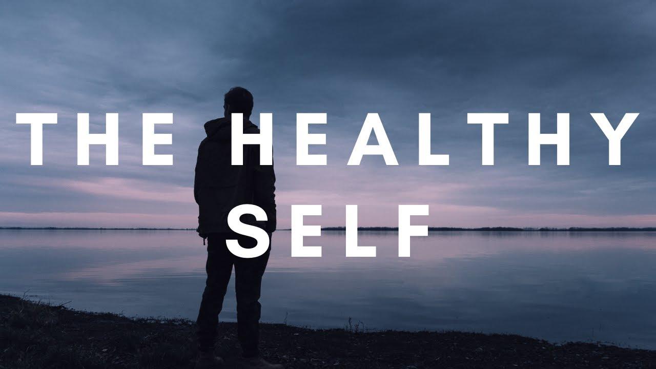 The Healthy Self - Sunday Morning - November 1, 2020 - Pastor McEachron