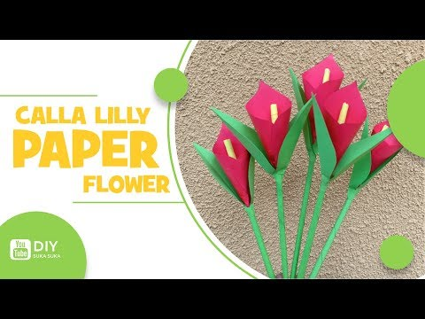 DIY: How To Make Calla Lily Paper Flower   DIY Paper Crafts