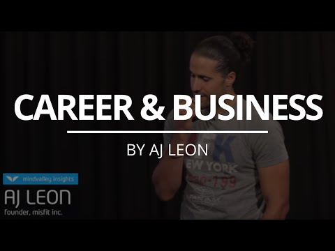 Career & Business | AJ Leon