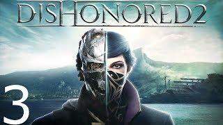 Dishonored 2 — Corvo Powraca