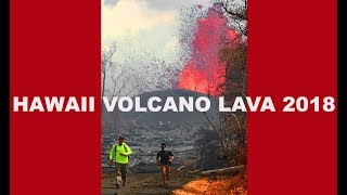 HAWAII VOLCANO PUNA LAVA FLOW 2018