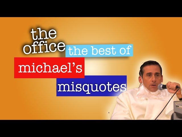Best of Michaels Misquotes  - The Office US