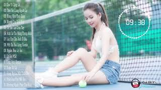 Liên Khúc Nhạc Trẻ Remix Nonstop Hay 2018 | Nonstop Việt Mix - LK Nhạc Trẻ Tâm Trạng Remix Hay 2018