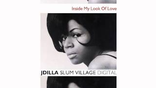 Inside My Look Of Love (Minnie Riperton/Slum Village/J Dilla)