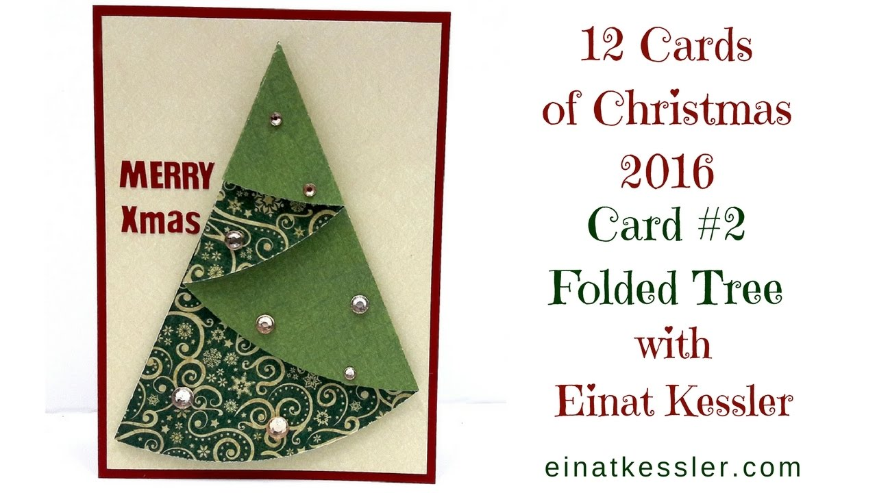 12 cards of Christmas 2016 - Folded Christmas Tree. CHECK ...