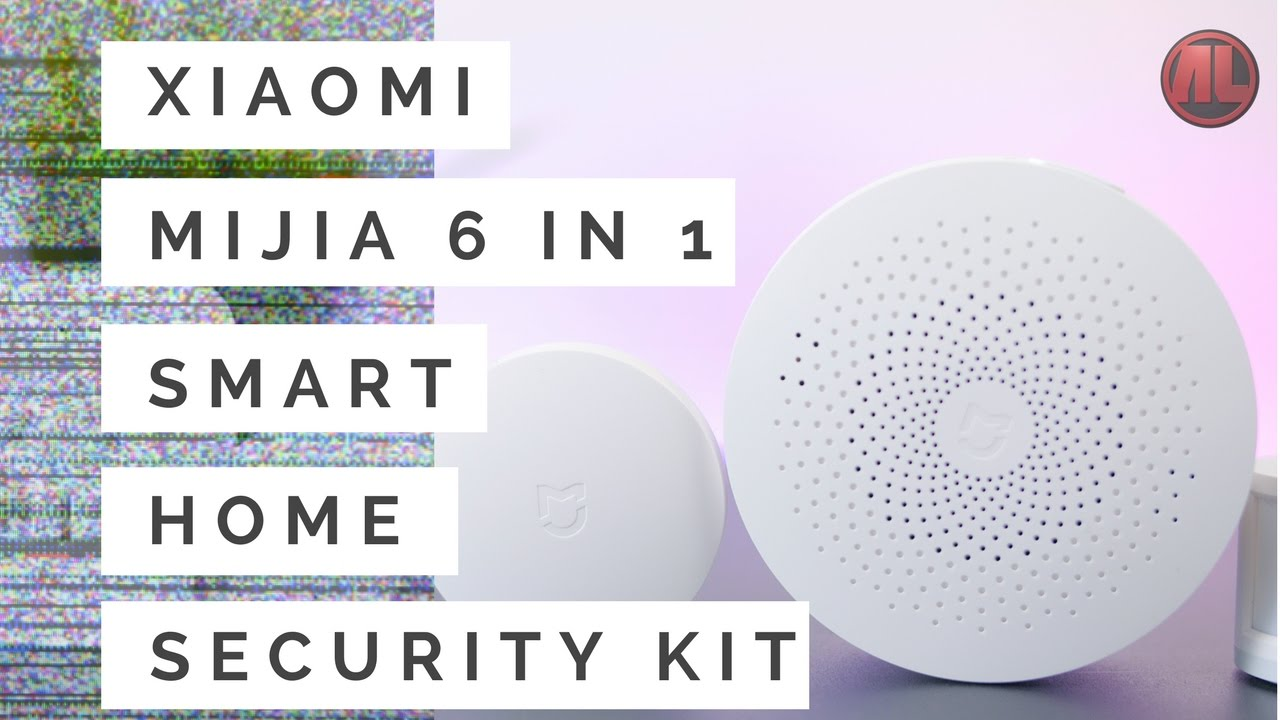 Xiaomi Mijia 6 In 1 Smart Home Security Kit Review And Test The Best For Its Price