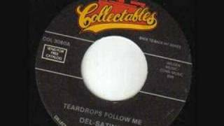 Del satins -- Teardrops follow me