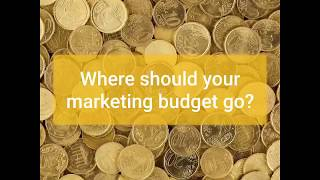 Where Should Your Marketing Budget Go?