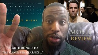 MOVIE REVIEW of LIVE BY NIGHT (2017) |