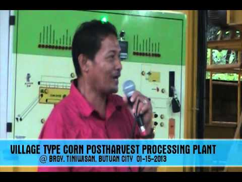VILLAGE TYPE CORN POSTHARVEST PROCESSING PLANT