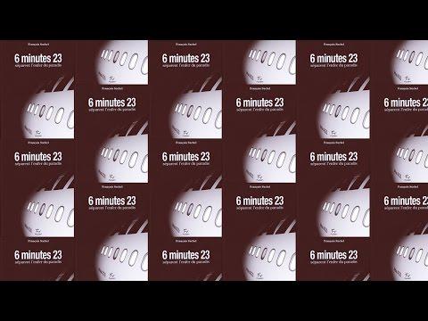 6 minutes 23 séparent l'enfer du paradis François Suchel Editions Paulsen Guérin Chamonix - 11075