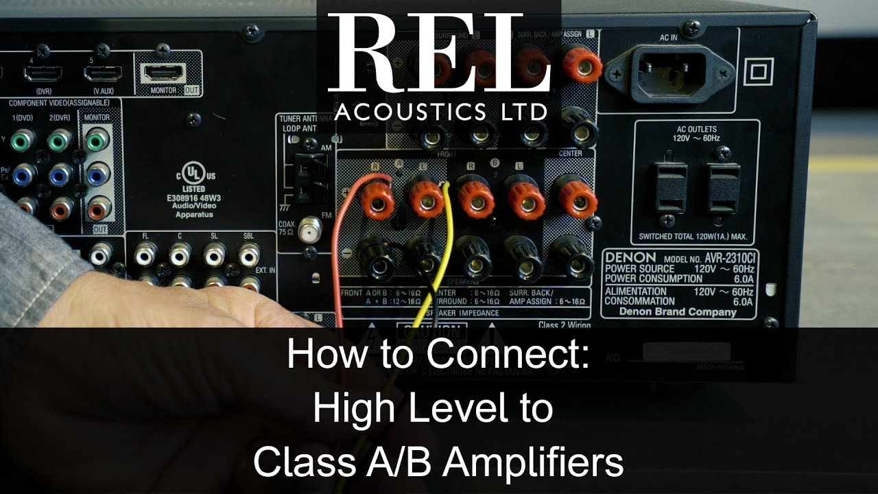 rel acoustics how to connecting to a standard class a b amp using rh youtube com