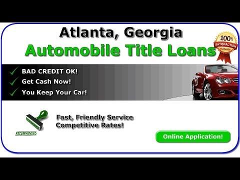 Atlanta Georgia Title Loans - Best Car Title Loan Program