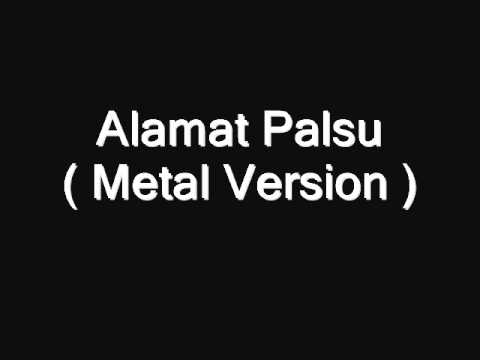 Alamat Palsu - ( Ayu Tingting- METAL COVER VERSION).wmv