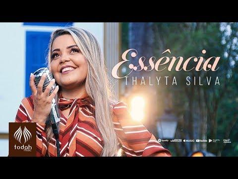 Thalyta Silva – Essência (Letra)